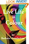 Live life in Colour