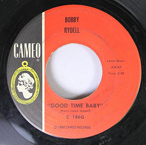 Bobby Rydell - Good Time Baby / Cherie - Zortam Music