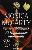 El highlander indomable / Highlander Untamed (Spanish Edition)