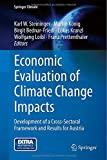 img - for Economic Evaluation of Climate Change Impacts: Development of a Cross-Sectoral Framework and Results for Austria (Springer Climate) book / textbook / text book