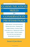 img - for By Susan Kay Jacobson Communication Skills for Conservation Professionals (1st Edition) book / textbook / text book