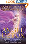 Angel Detox: Taking Your Life to a Hi...