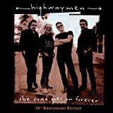 The Road Goes on Forever by The Highwaymen Extra tracks, Original recording remastered, Original recording reissued edition (2005) Audio CD