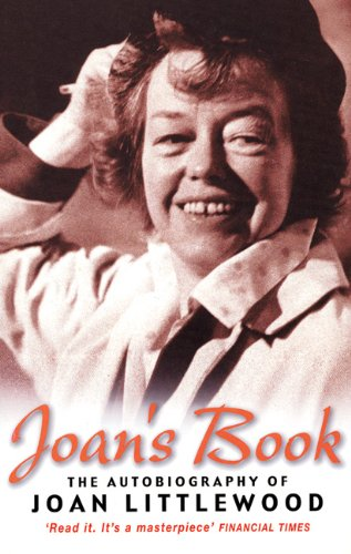 Joan's Book: Joan Littlewood's Peculiar History as She Tells it (Biography and Autobiography)