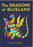 The Dragons of Blueland (0440410444) by Gannett, Ruth Stiles