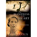 The Blindness of the Heartby Julia Franck