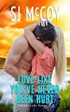 img - for Love Like You've Never Been Hurt (Summer Lake 1) book / textbook / text book