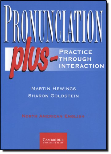 Pronunciation Plus Student's Book: Practice through...