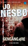 Gengangare (av Jo Nesbo) [Imported] [Paperback] (Swedish) (Harry Hole, del 9)