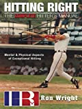 img - for Hitting Right- The Complete Hitter's Manual book / textbook / text book