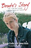 img - for Bronte's Story: Tears, Trials and Triumphs: A Personal Battle with Anorexia book / textbook / text book