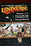 The Cartoon History of the Universe: From the Big Bang to Alexander the Great (0606226400) by Gonick, Larry