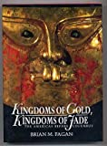 Kingdoms Of Gold, Kingdoms Of Jade: The Americas Before Columbus (0500050627) by Brian M. Fagan