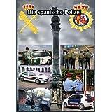 Die spanische Polizei