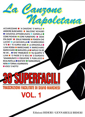 La Canzone Napoletana - 30 Superfacili - Vol. 1