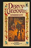 DERYNI CHECKMATE (Chronicles of the Deryni) (0345305930) by Kurtz, Katherine
