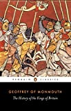 img - for The History of the Kings of Britain (Penguin Classics) book / textbook / text book