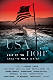 USA Noir: Best of the Akashic Noir Series
