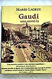 img - for Gaud , una novel la book / textbook / text book