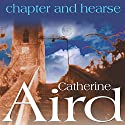 Chapter and Hearse Audiobook by Catherine Aird Narrated by Bruce Montague