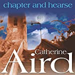 Chapter and Hearse | Catherine Aird