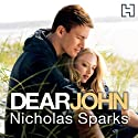 Dear John Audiobook by Nicholas Sparks Narrated by Holter Graham
