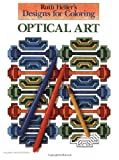 Designs for Coloring: Optical Art (0448031434) by Heller, Ruth
