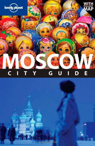 Lonely Planet Moscow (City Travel Guide)