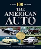 img - for The American Auto: Over 100 Years book / textbook / text book