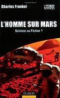 L'Homme sur Mars : Science ou fiction