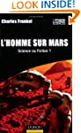 l'homme sur mars: Science ou Fiction?
