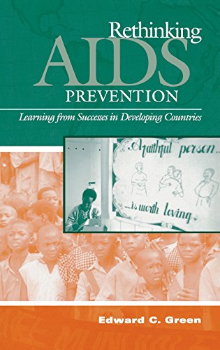 Rethinking AIDS Prevention: Learning from Successes in Developing Countries