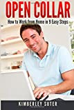 Open Collar: How to Work from Home in 9 Easy Steps