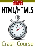 Book Cover For Robin Nixon's HTML & HTML5 Crash Course: Learn HTML5 in 20 Easy Lessons