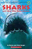 Scholastic Reader Collection Level 3: Sharks and Other Wild Water Animals (Scholastic Reader Level 3) (0439848024) by Berger, Melvin