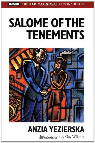 salome of the tenements essay Her first novel, salome of the tenements (1923), took another stab at yezierska's favored theme of doomed love between a working-class girl and her well-heeled suitor it, too, was adapted into a film.