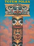 img - for Totem Poles to Cut Out and Put Together book / textbook / text book