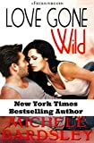 Love Gone Wild: A Contemporary Romantic Comedy