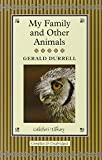 My Family and Other Animals (Collectors Library)
