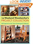 The Weekend Woodworker's Project Coll...