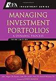 Managing Investment Portfolios: A Dynamic Process