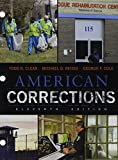 img - for Bundle: American Corrections, Loose-Leaf Version, 11th + MindTap Criminal Justice, 1 term (6 months) Printed Access Card book / textbook / text book