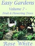 Easy Gardens Volume 7 - Fruit & Flowe...