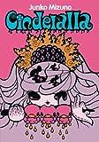 Cinderalla (French Edition) (2915517002) by Junko Mizuno