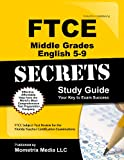 FTCE Middle Grades English 5-9 Secrets Study Guide: FTCE Subject Test Review for the Florida Teacher Certification Examinations