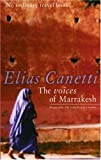 img - for The Voices of Marrakesh: A Record of a Visit book / textbook / text book