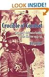 Crucible of Combat. Germany's Defensive Battles In The Ukraine 1943-44