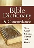 Bible Dictionary & Concordance
