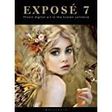 EXPOSE 7: The Finest Digital Art in the Known Universeby Daniel P. Wade