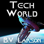 Tech World: Undying Mercenaries, Book 3 | B. V. Larson